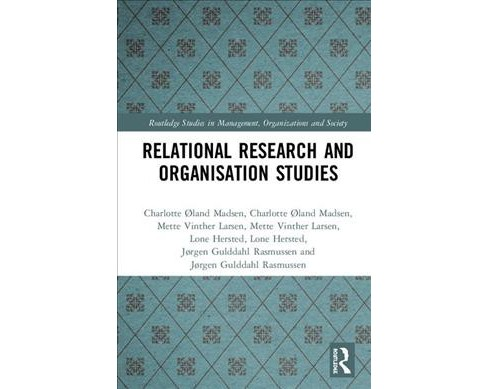 Relational Research and Organisation Studies -  (Hardcover) - image 1 of 1