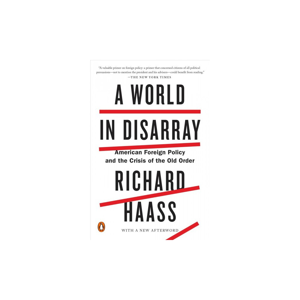 World in Disarray : American Foreign Policy and the Crisis of the Old Order (Reprint) (Paperback)