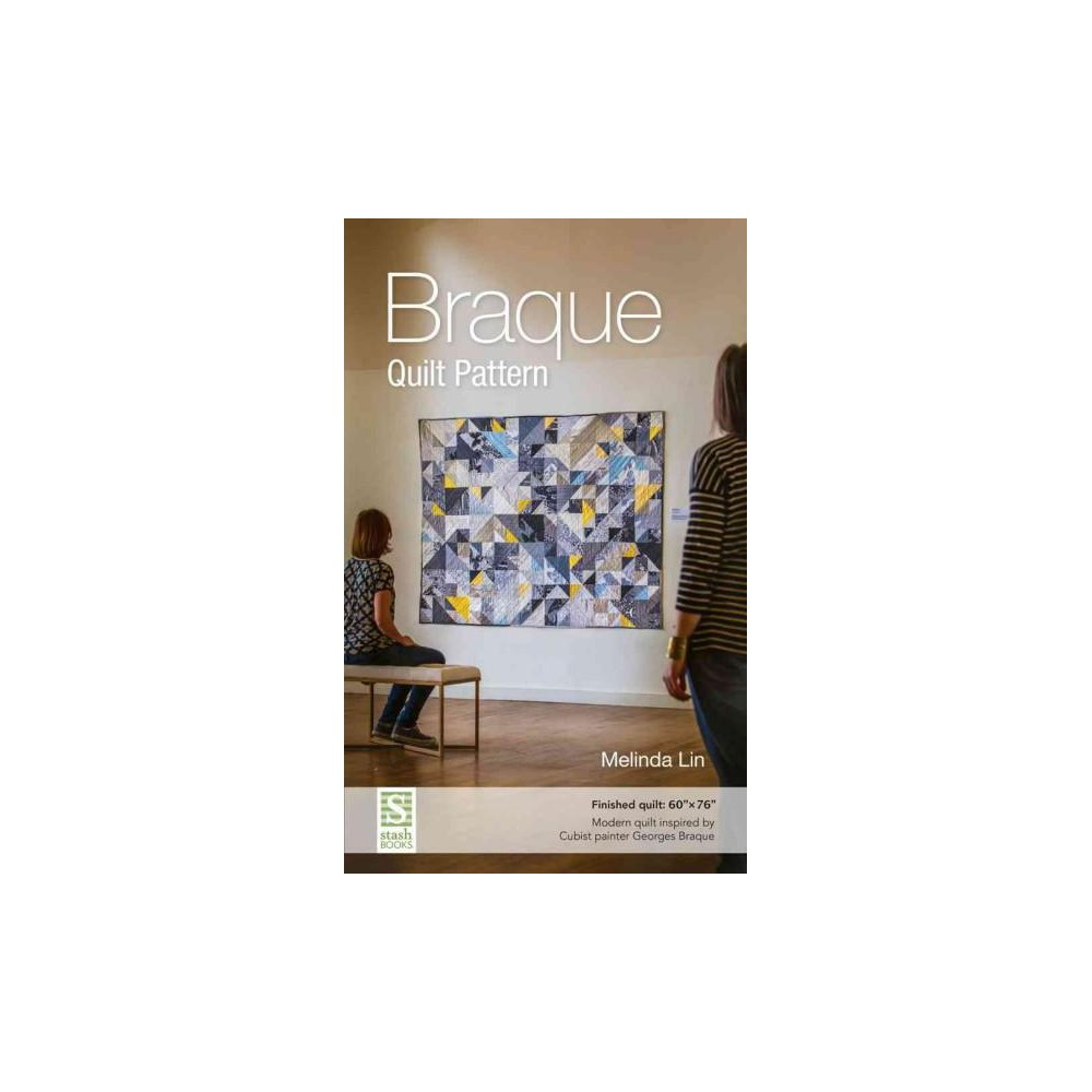 Braque Quilt Pattern : Finished Quilt: 60