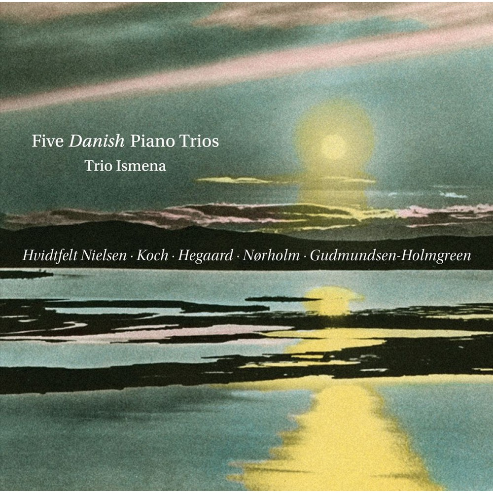 Trio Ismena - Five Danish Piano Trios (CD)