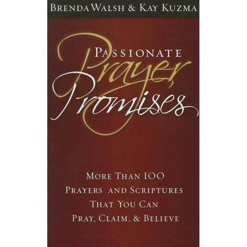 Passionate Prayer Promises - by  Brenda Walsh (Paperback) - image 1 of 1