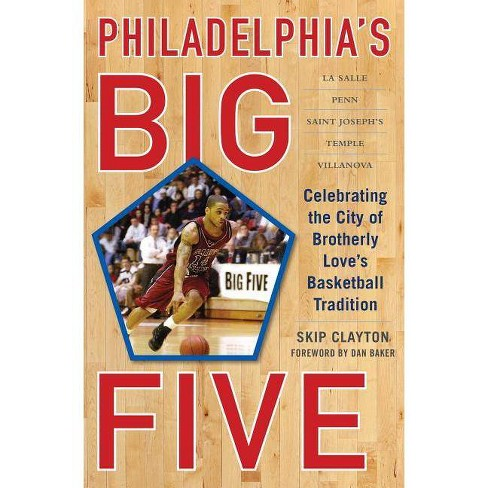 Philadelphia's Big Five - by  Skip Clayton (Hardcover) - image 1 of 1