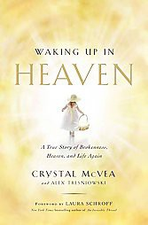 Waking Up in Heaven (Reprint) (Paperback) by Crystal Mcvea