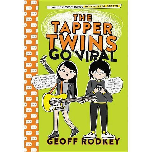 The Tapper Twins Go Viral - by  Geoff Rodkey (Hardcover) - image 1 of 1