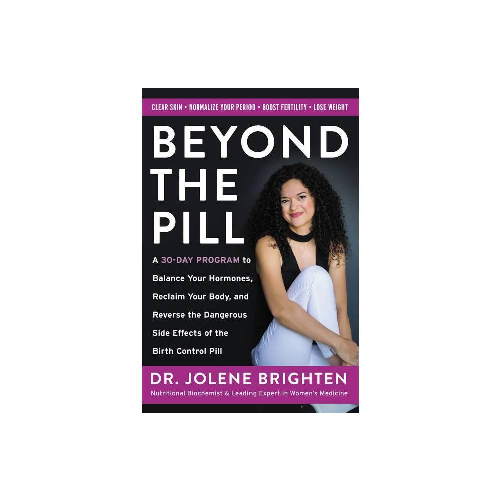 Beyond The Pill By Jolene Brighten Paperback