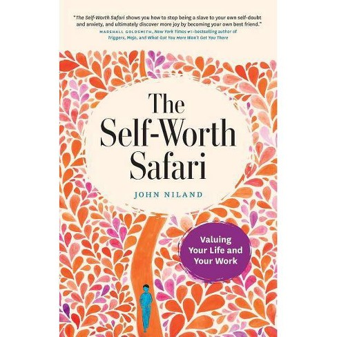 The Self-Worth Safari - by  John Niland (Paperback) - image 1 of 1
