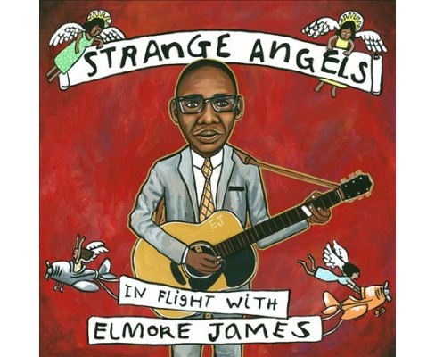 Various - Strange Angels:In Flight With Elmore (CD) - image 1 of 1