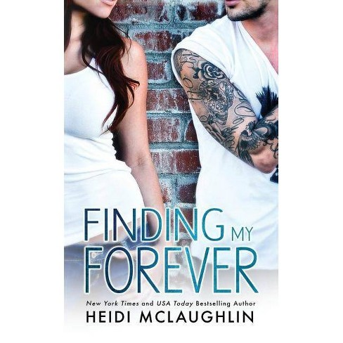 Finding My Forever - (Beaumont) by  Heidi McLaughlin (Paperback) - image 1 of 1