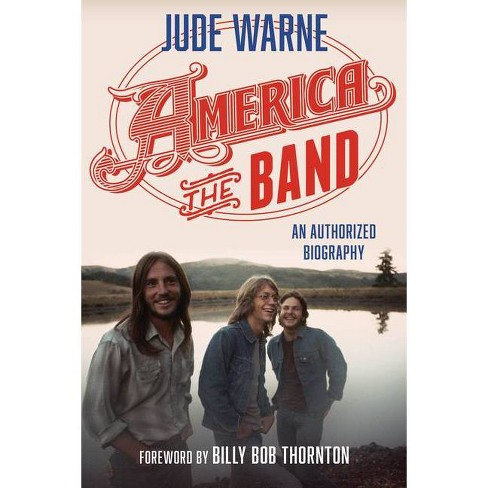 America, the Band - by  Jude Warne (Hardcover) - image 1 of 1