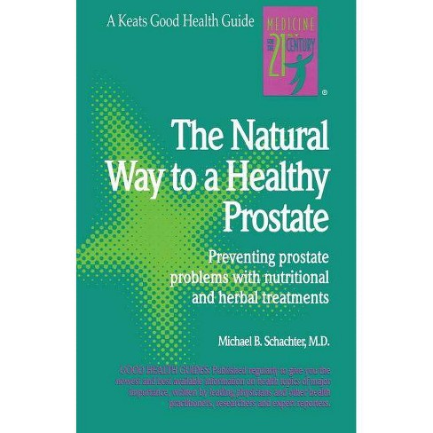 The Natural Way to a Healthy Prostate - (Good Health Guides) by  Barry Schachter (Paperback) - image 1 of 1