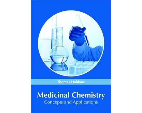 Medicinal Chemistry : Concepts and Applications -  (Hardcover) - image 1 of 1