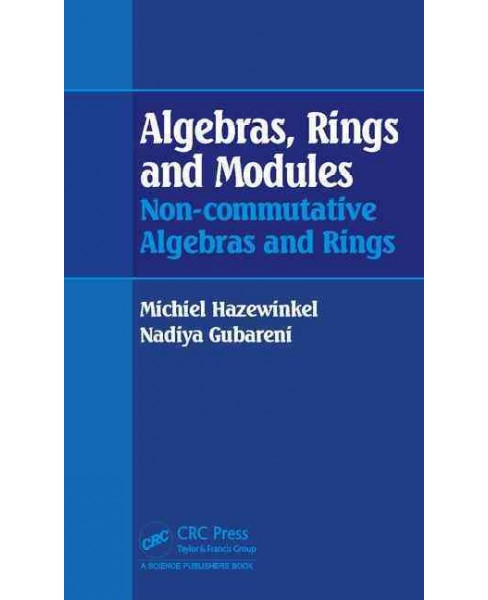 Algebras, Rings and Modules : Non-commutative Algebras and Rings (Hardcover) (Michiel Hazewinkel) - image 1 of 1
