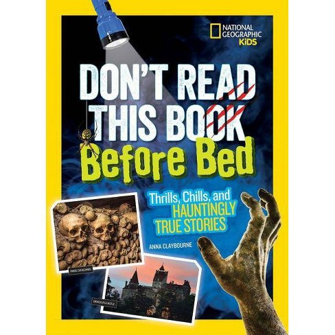 Don't Read This Book Before Bed - by  Anna Claybourne (Paperback) - image 1 of 1