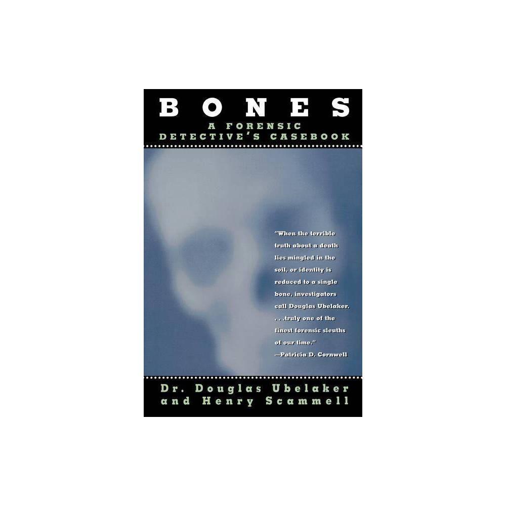 Bones By Douglas Ubelaker Henry Scammell Paperback