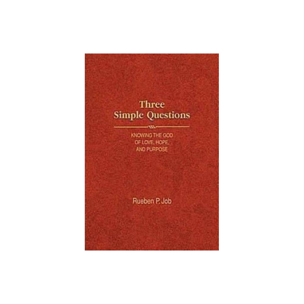 Three Simple Questions By Rueben P Job Hardcover