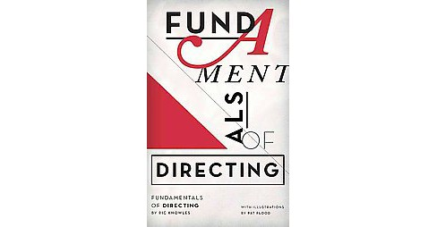 Fundamentals of Directing (Paperback) (Ric Knowles) - image 1 of 1