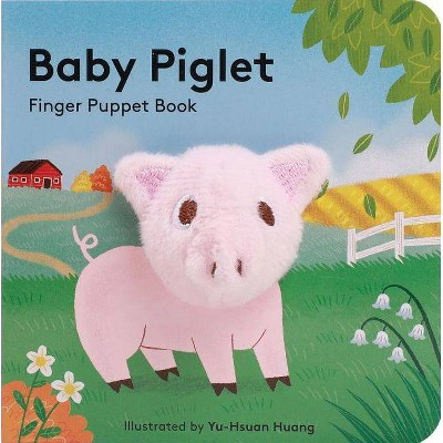 Baby Piglet: Finger Puppet Book (Pig Puppet Book, Piggy Book for Babies, Tiny Finger Puppet Books)- (Hardcover)