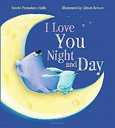 I Love You Night and Day (Board)by Smriti Prasadam-Halls