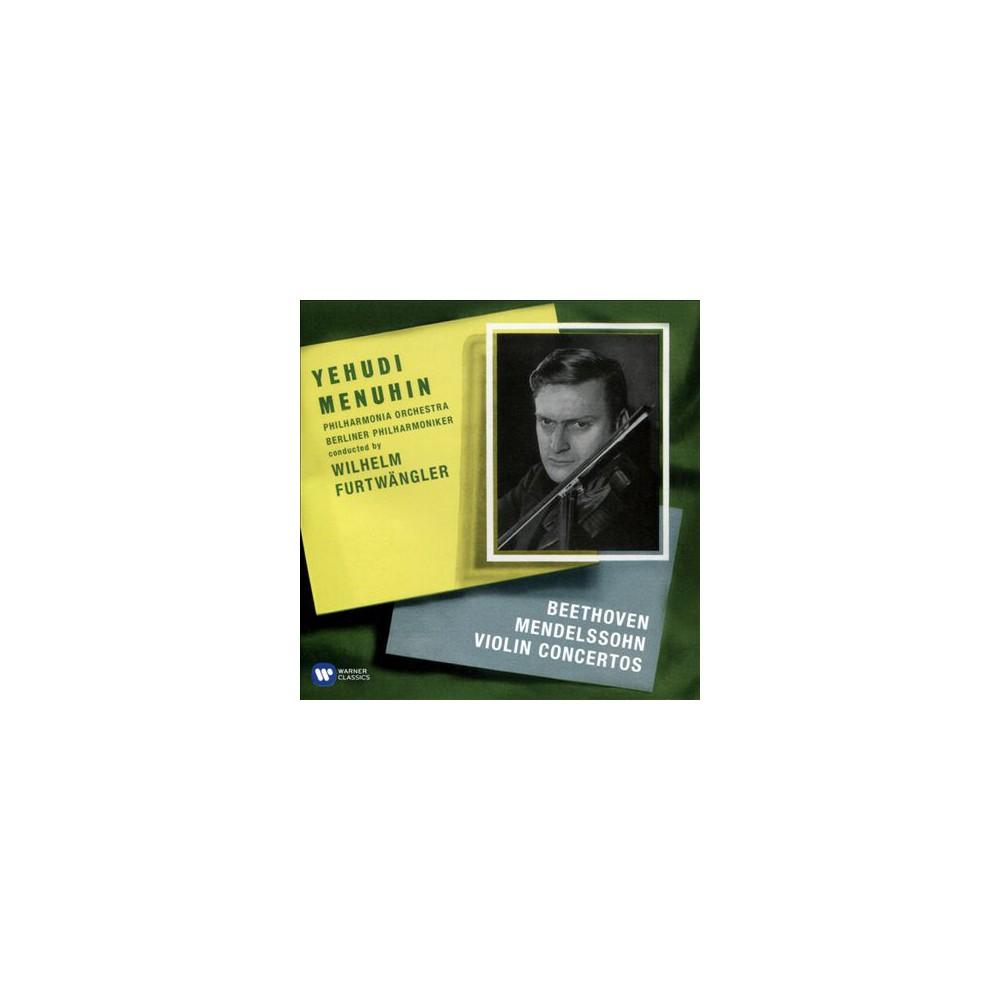 Yehudi Menuhin - Beethoven/Mendelssohn:Violin Ctos (CD)