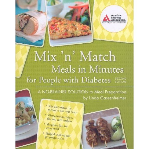 Mix 'n' Match Meals in Minutes for People with Diabetes - 2 Edition by  Linda Gassenheimer (Paperback) - image 1 of 1