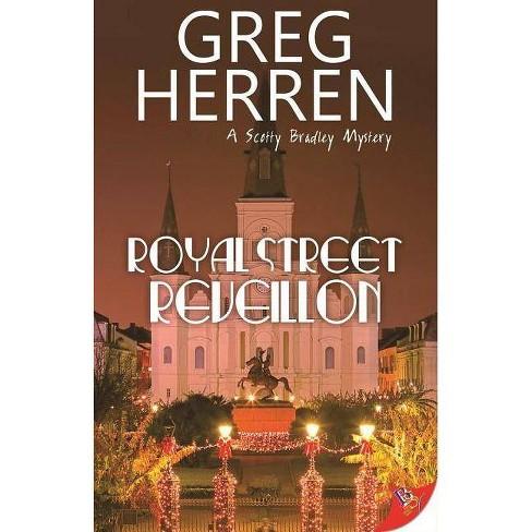 Royal Street Reveillon - (Scotty Bradley Mystery) by  Greg Herren (Paperback) - image 1 of 1