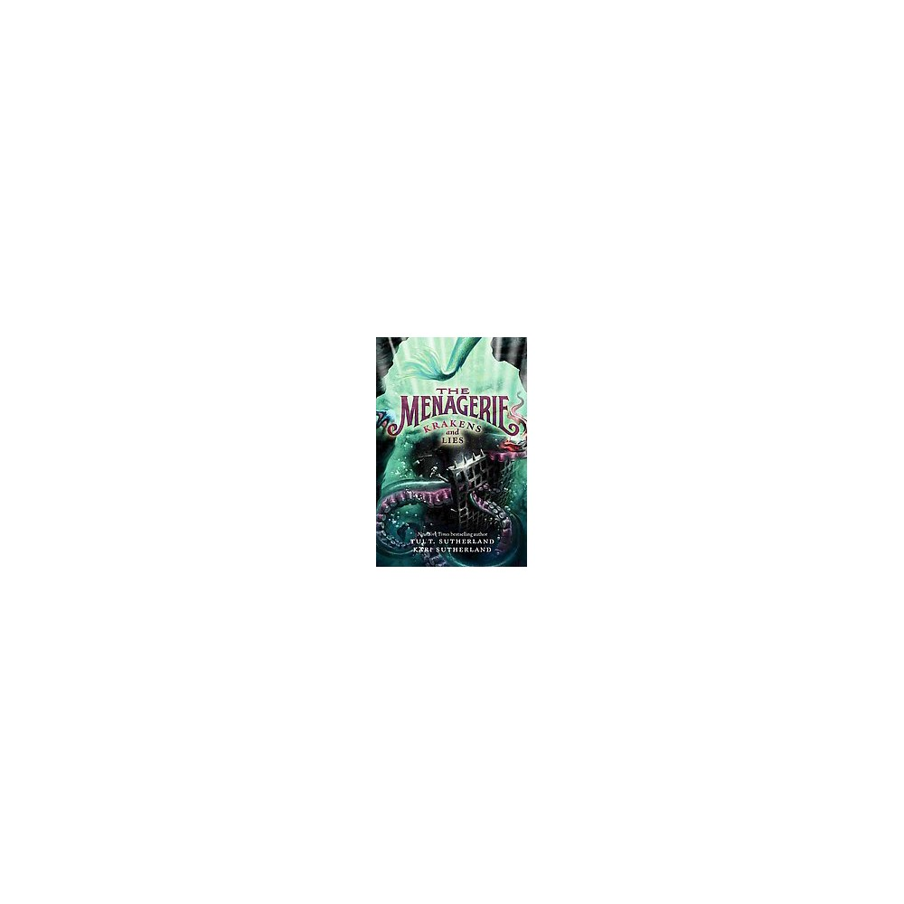 Krakens and Lies (Hardcover) (Tui Sutherland & Kari Sutherland)
