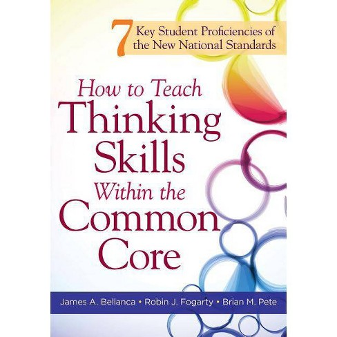 How to Teach Thinking Skills Within the Common Core - (Paperback) - image 1 of 1
