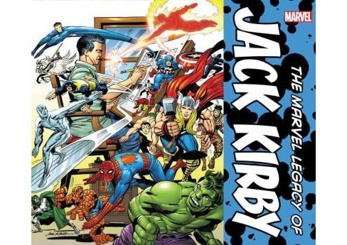 Marvel Legacy of Jack Kirby (Hardcover) (John Rhett Thomas) - image 1 of 1