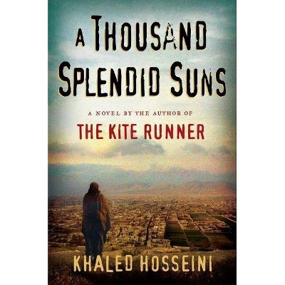 A Thousand Splendid Suns (Hardcover) by Khaled Hosseini