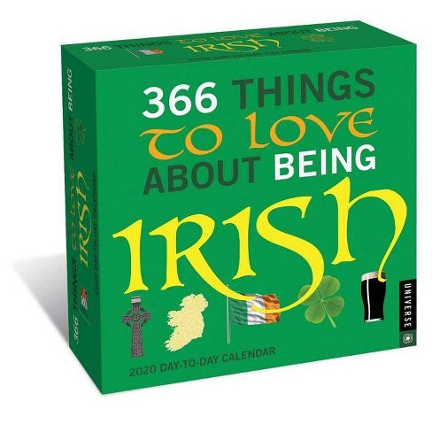 366 Things to Love about Being Irish 2020 Day-To-Day Calendar - by  Universe Publishing - image 1 of 1