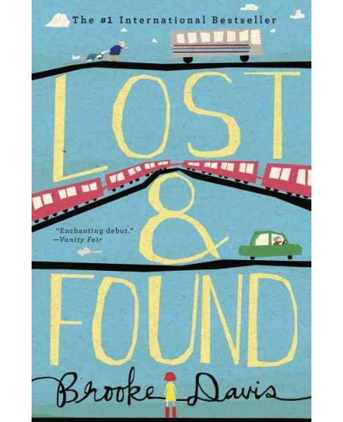 Lost & Found (Reprint) (Paperback) by Brooke Davis - image 1 of 1