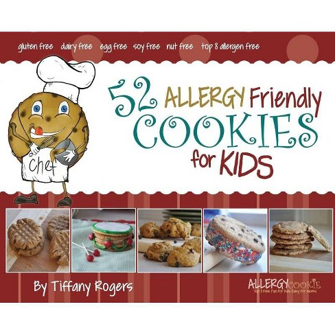 52 Allergy Friendly Cookies for Kids - by  Tiffany Rogers (Hardcover) - image 1 of 1