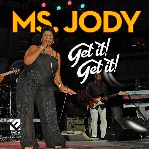 Ms. Jody - Get It! Get It! (CD) - image 1 of 1