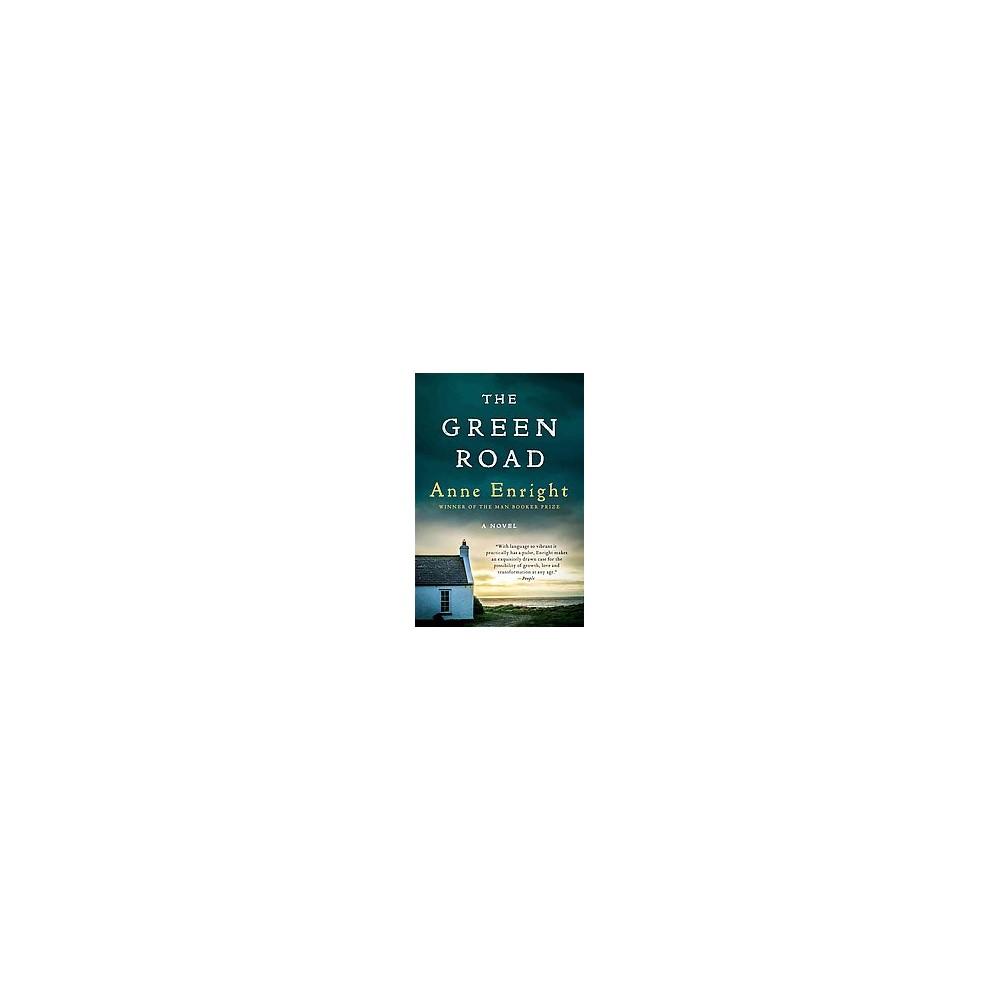 Green Road (Reprint) (Paperback) (Anne Enright)