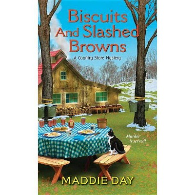 Biscuits and Slashed Browns - (Country Store Mystery) by  Maddie Day (Paperback)