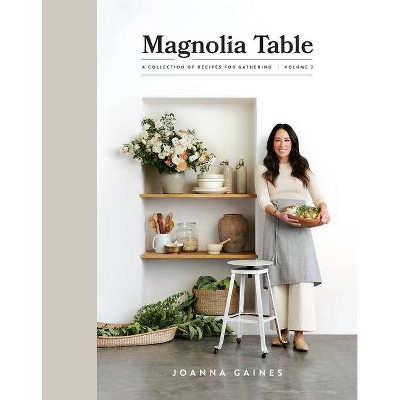 Magnolia Table Volume 2    Joanna Gaines (Hardcover) by Ingram