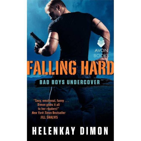 Falling Hard - (Bad Boys Undercover) by  Helenkay Dimon (Paperback) - image 1 of 1