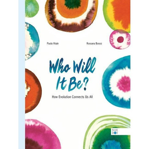 Who Will It Be? - by  Paola Vitale (Hardcover) - image 1 of 1