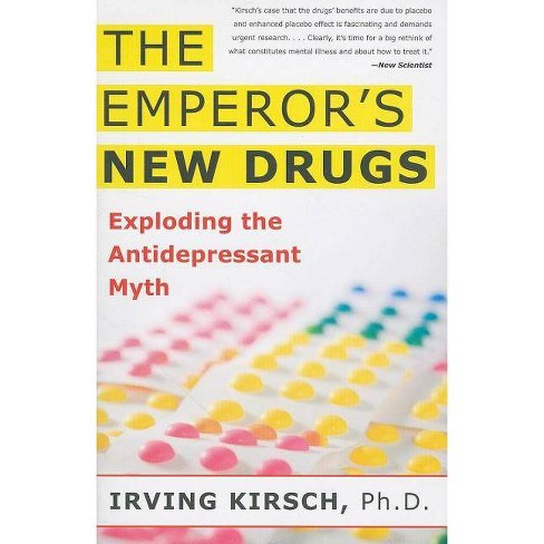 The Emperor's New Drugs - by  Irving Kirsch (Paperback) - image 1 of 1