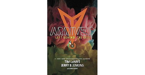 Arrived (Special) (Paperback) (Tim F. LaHaye & Jerry B. Jenkins) - image 1 of 1
