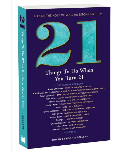 21 Things to Do When You Turn 21 -  by Elisabeth Vincentelli (Paperback) - image 1 of 1