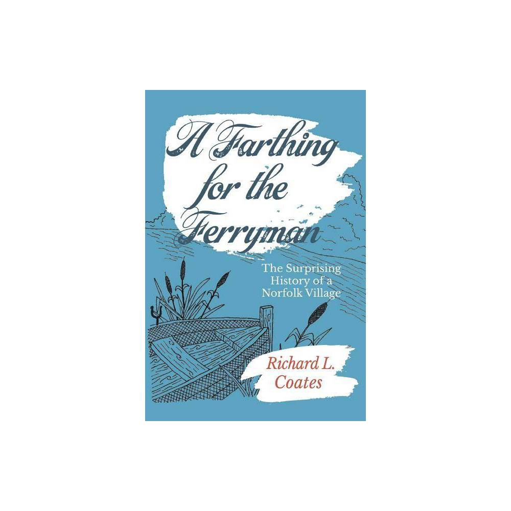 A Farthing For The Ferryman By Richard Coates Paperback