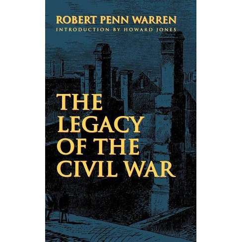 The Legacy of the Civil War - by  Robert Penn Warren (Paperback) - image 1 of 1