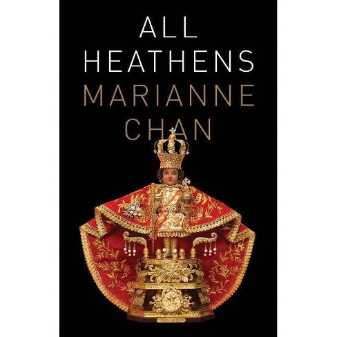 All Heathens - by  Marianne Chan (Paperback) - image 1 of 1
