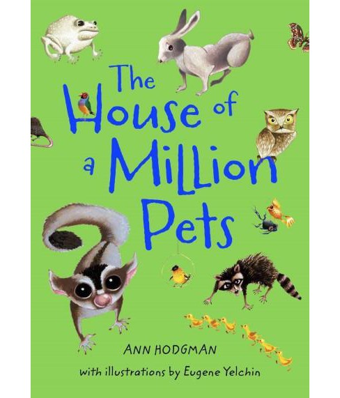 House of a Million Pets (Reprint) (Paperback) (Ann Hodgman) - image 1 of 1