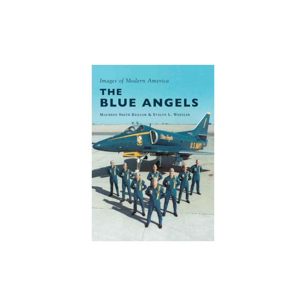 Blue Angels (Paperback) (Maureen Smith Keillor & Evelyn Wheeler)
