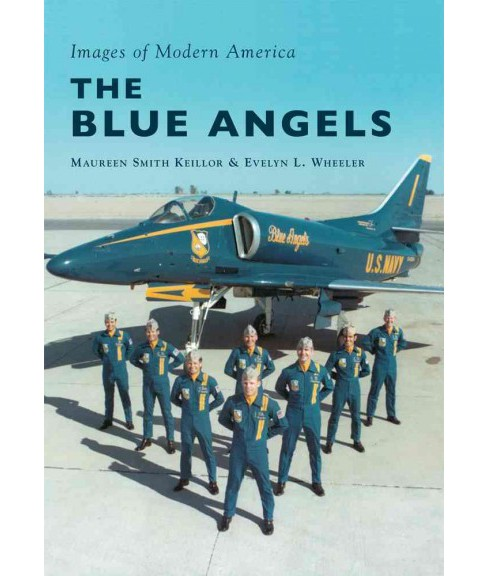 Blue Angels (Paperback) (Maureen Smith Keillor & Evelyn Wheeler) - image 1 of 1