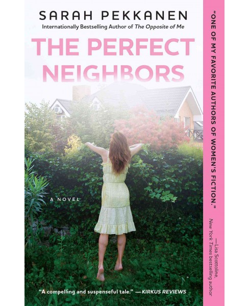 The Perfect Neighbors (Paperback) by Sarah Pekkanen - image 1 of 1
