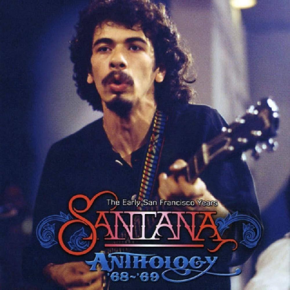 Santana Anthology 68 69 The Early San Francisco Years Cd