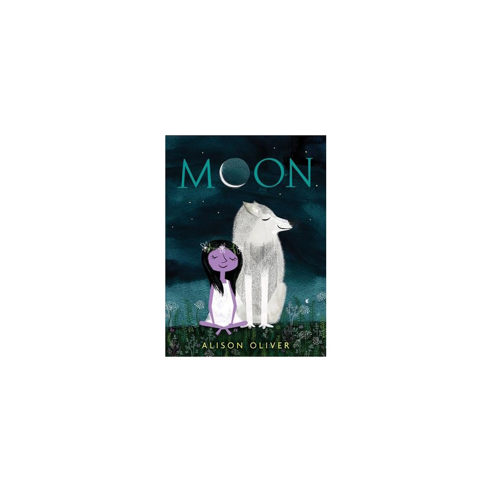 Moon - by Alison Oliver (School And Library)